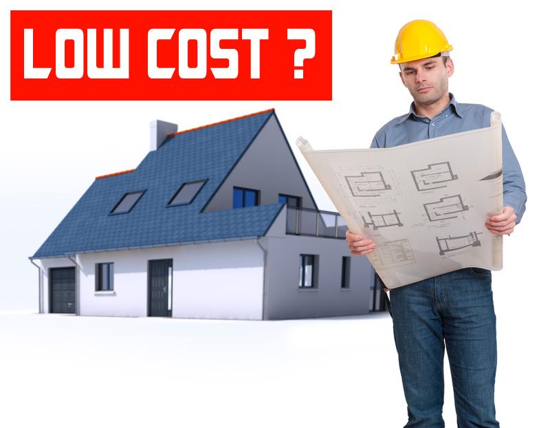 La maison Low Cost